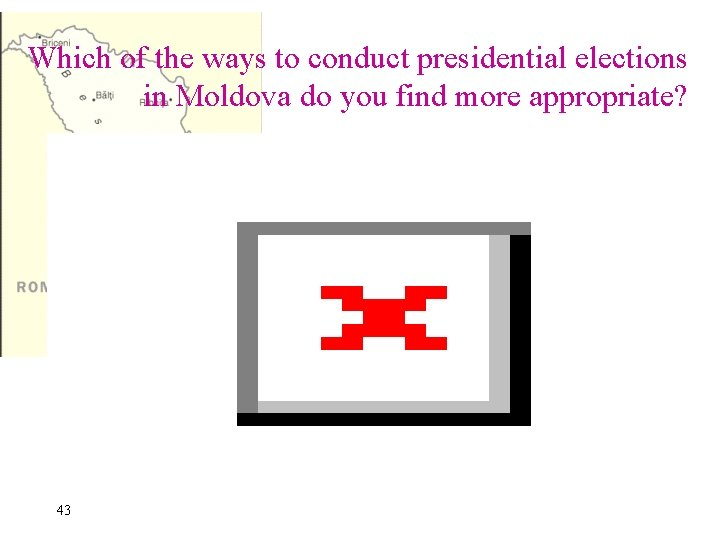 Which of the ways to conduct presidential elections in Moldova do you find more