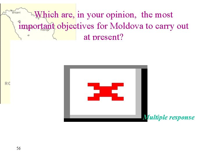 Which are, in your opinion, the most important objectives for Moldova to carry out