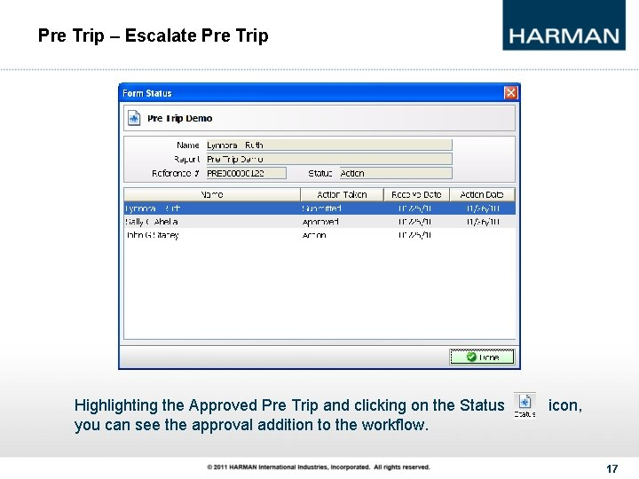 Pre Trip – Escalate Pre Trip Highlighting the Approved Pre Trip and clicking on