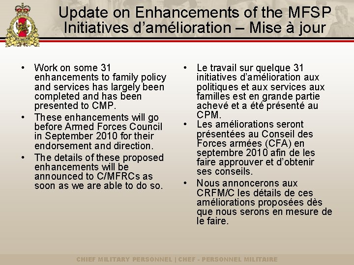 Update on Enhancements of the MFSP Initiatives d'amélioration – Mise à jour • Work