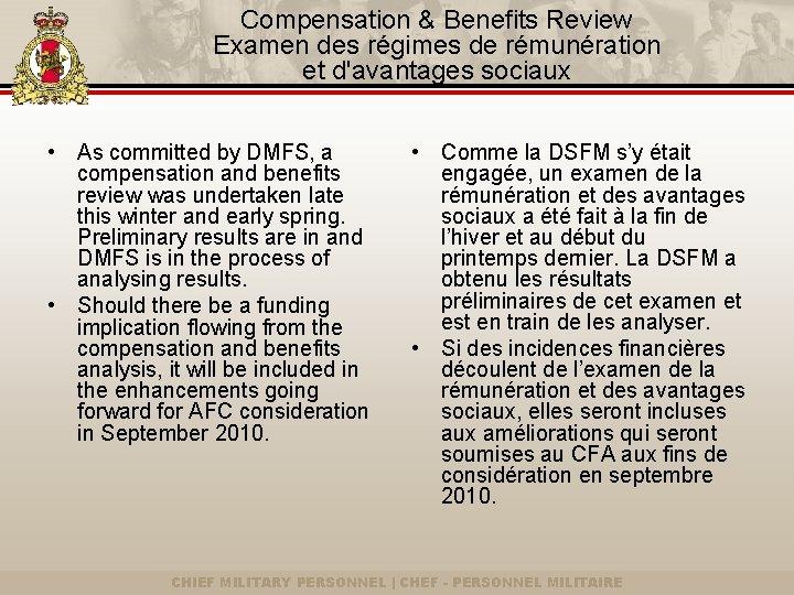 Compensation & Benefits Review Examen des régimes de rémunération et d'avantages sociaux • As