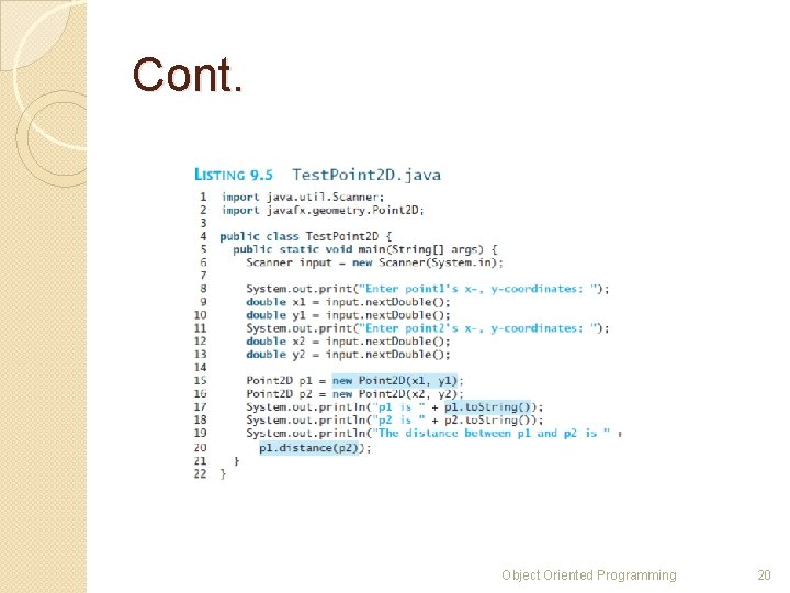 Cont. Object Oriented Programming 20