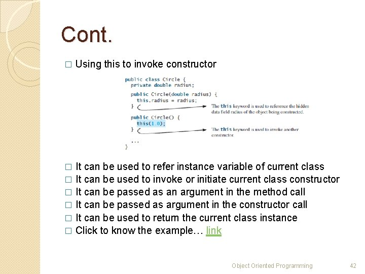 Cont. � Using this to invoke constructor It can be used to refer instance