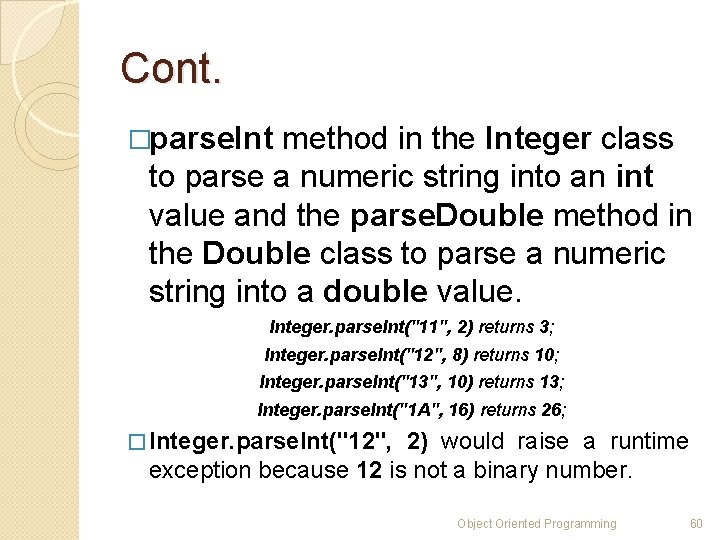 Cont. �parse. Int method in the Integer class to parse a numeric string into