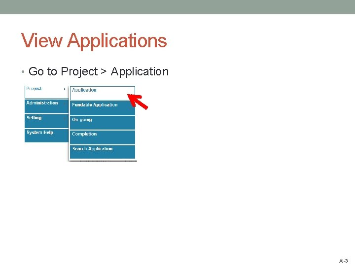 View Applications • Go to Project > Application AI-3