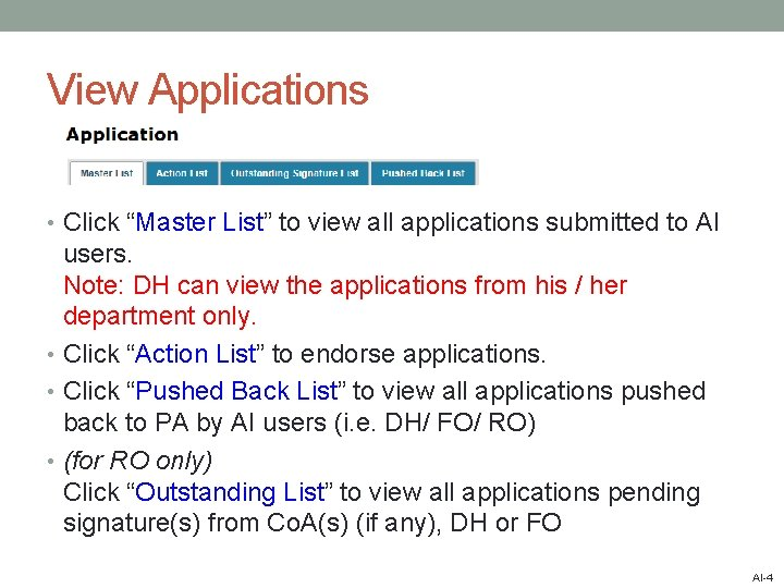 """View Applications • Click """"Master List"""" to view all applications submitted to AI users."""