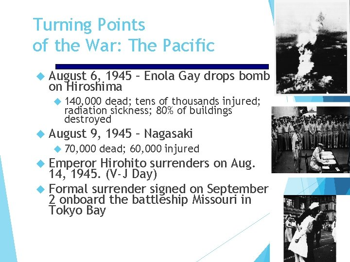 Turning Points of the War: The Pacific August 6, 1945 – Enola Gay drops