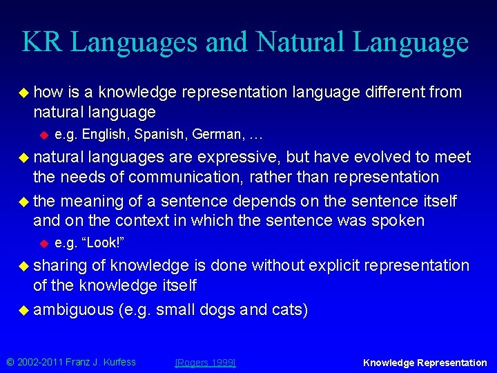 KR Languages and Natural Language u how is a knowledge representation language different from