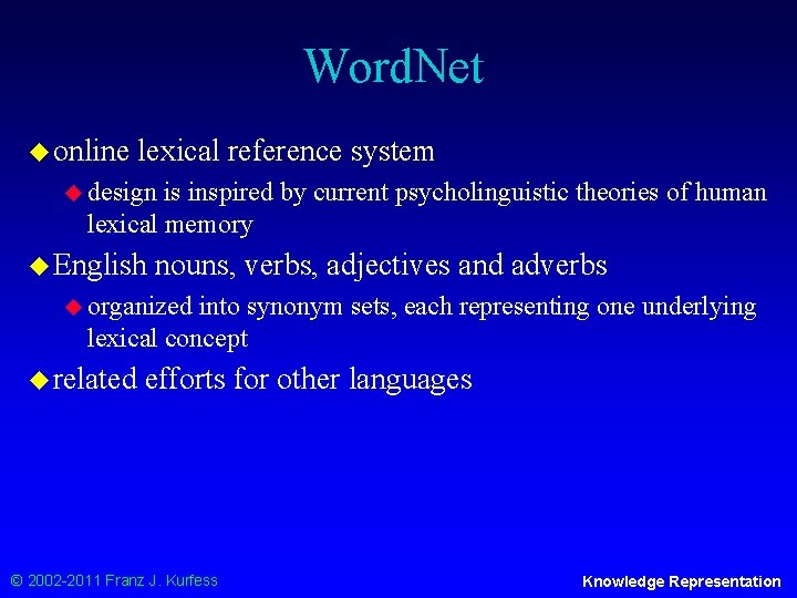 Word. Net u online lexical reference system u design is inspired by current psycholinguistic