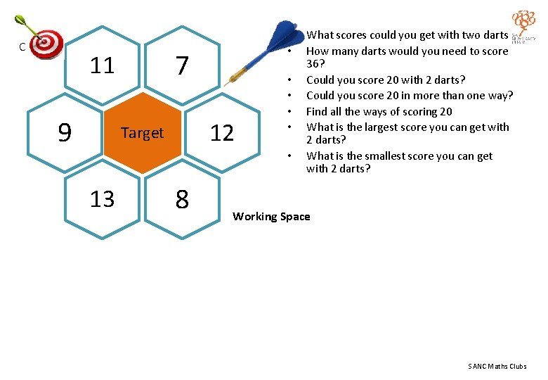 C 7 11 9 • • 12 Target • • • 13 8 What