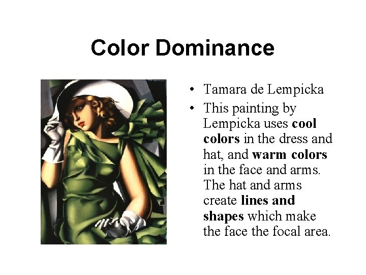 Color Dominance • Tamara de Lempicka • This painting by Lempicka uses cool colors