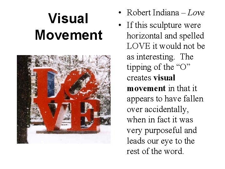 Visual Movement • Robert Indiana – Love • If this sculpture were horizontal and