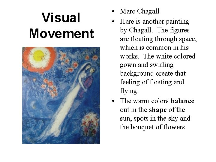 Visual Movement • Marc Chagall • Here is another painting by Chagall. The figures