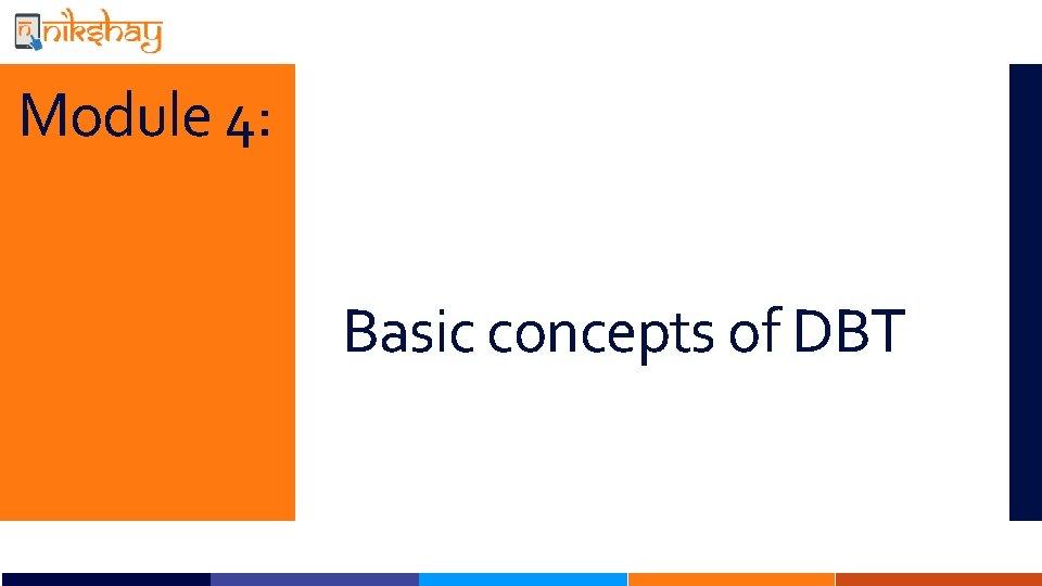 Module 4: Basic concepts of DBT