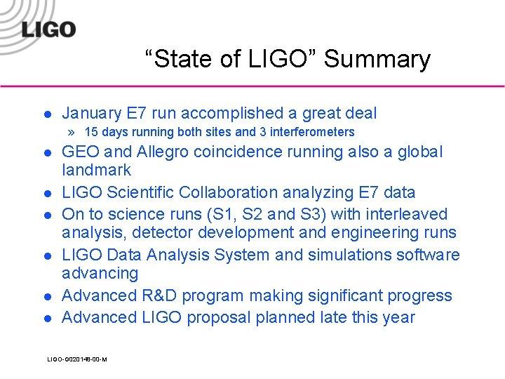 """State of LIGO"" Summary l January E 7 run accomplished a great deal »"