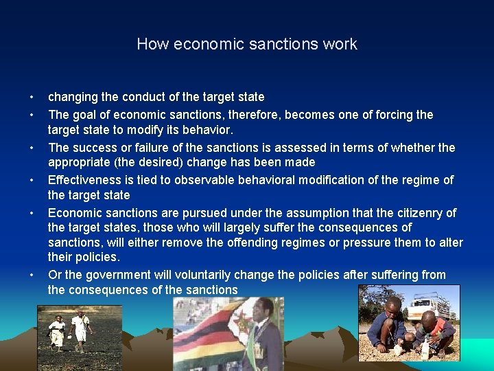 How economic sanctions work • • • changing the conduct of the target state