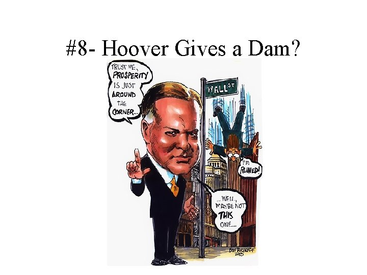 #8 - Hoover Gives a Dam?