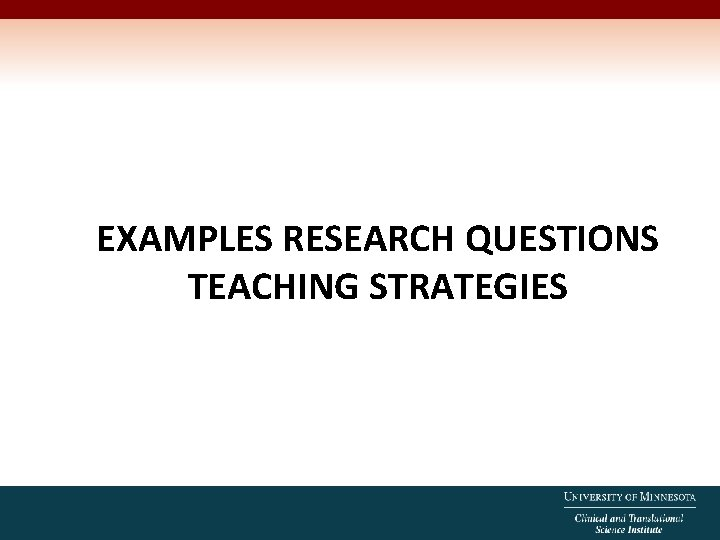EXAMPLES RESEARCH QUESTIONS TEACHING STRATEGIES