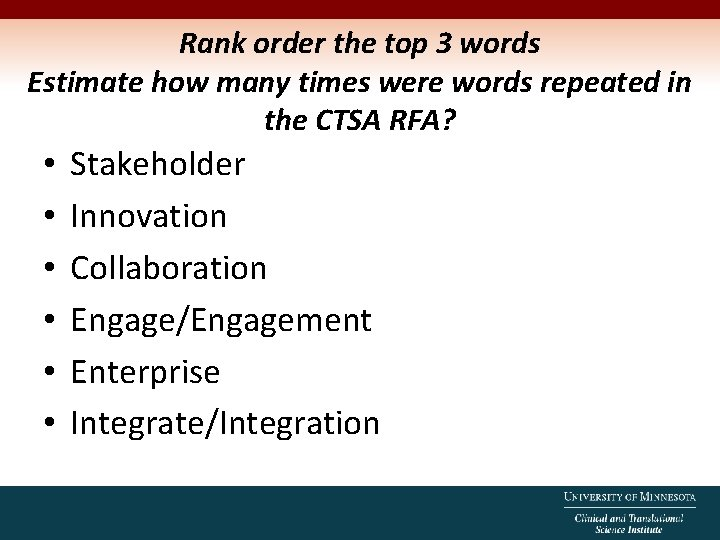 Rank order the top 3 words Estimate how many times were words repeated in