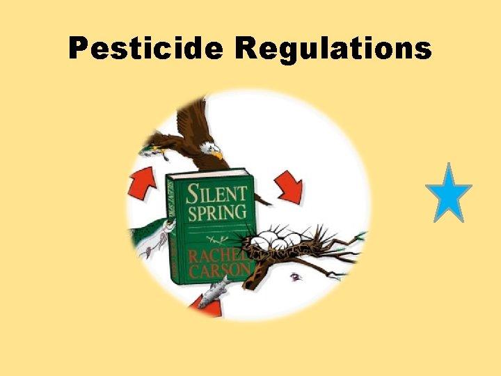 Pesticide Regulations