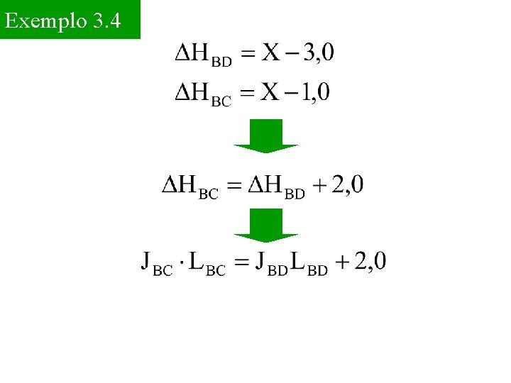 Exemplo 3. 4