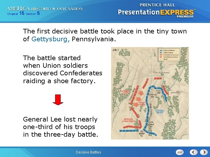 Chapter 15 Section 5 The first decisive battle took place in the tiny town