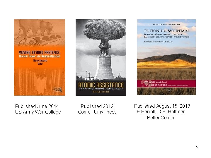 Published June 2014 US Army War College Published 2012 Cornell Univ Press Published August
