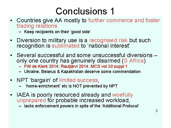 Conclusions 1 • Countries give AA mostly to further commerce and foster trading relations