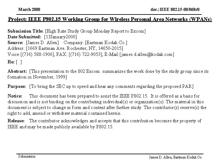 March 2000 doc. : IEEE 802. 15 -00/068 r 0 Project: IEEE P 802.