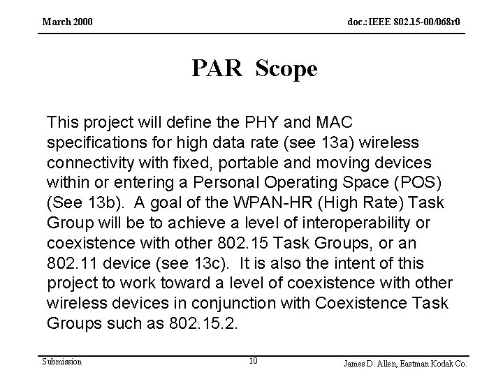 March 2000 doc. : IEEE 802. 15 -00/068 r 0 PAR Scope This project