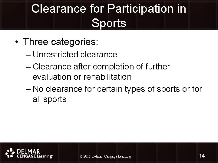 Clearance for Participation in Sports • Three categories: – Unrestricted clearance – Clearance after