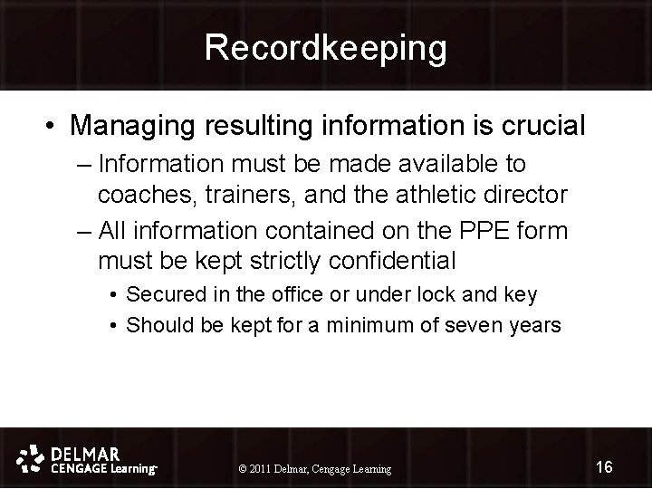 Recordkeeping • Managing resulting information is crucial – Information must be made available to