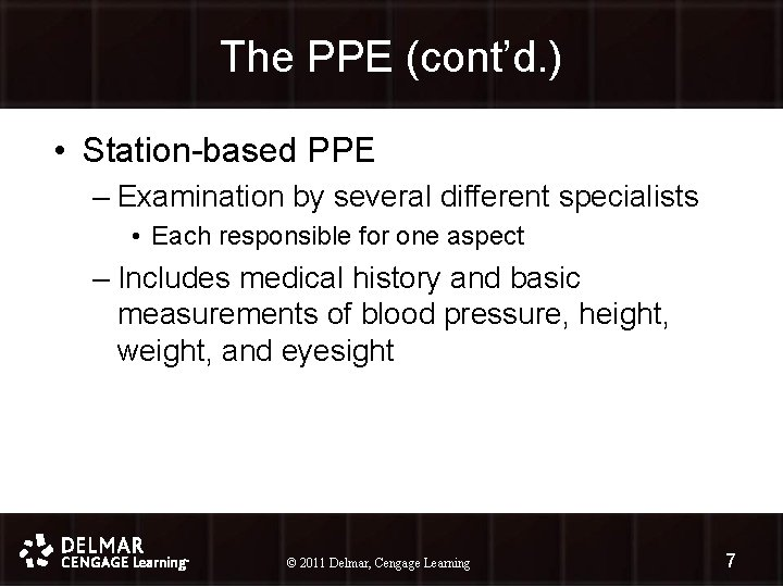 The PPE (cont'd. ) • Station-based PPE – Examination by several different specialists •