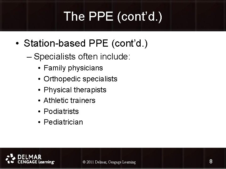 The PPE (cont'd. ) • Station-based PPE (cont'd. ) – Specialists often include: •