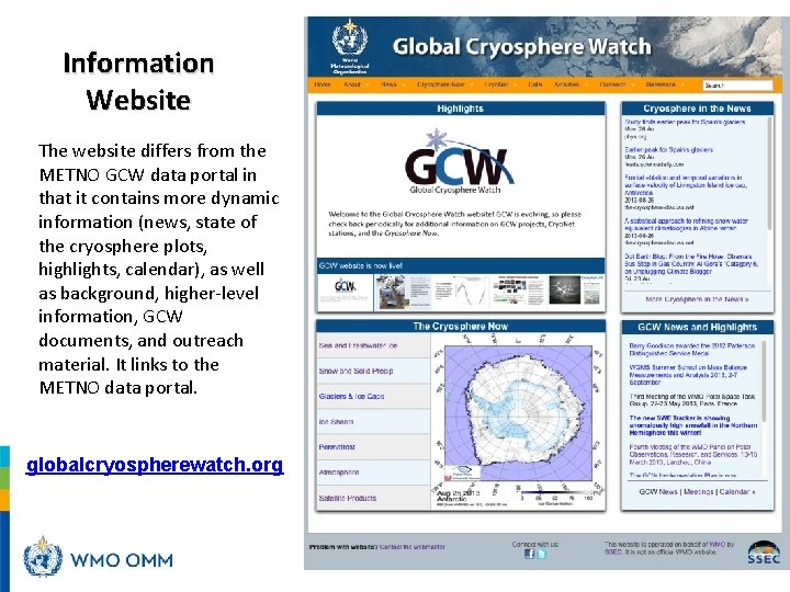 Information Website The website differs from the METNO GCW data portal in that it