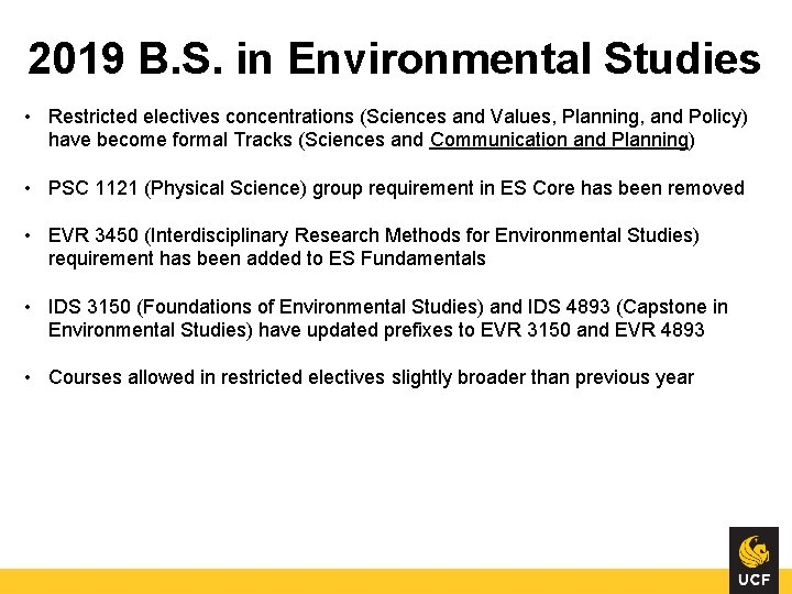 2019 B. S. in Environmental Studies • Restricted electives concentrations (Sciences and Values, Planning,