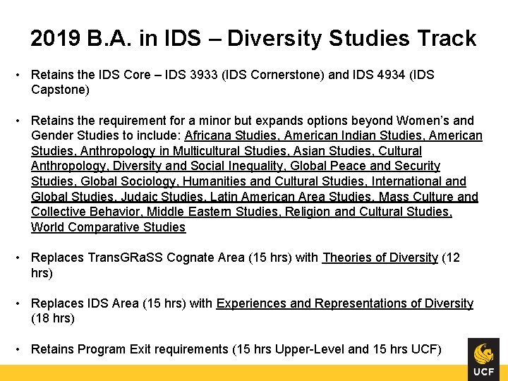 2019 B. A. in IDS – Diversity Studies Track • Retains the IDS Core