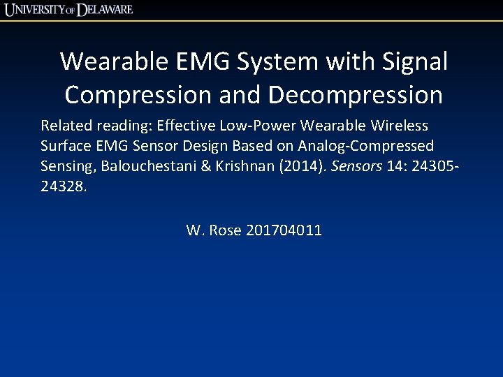 Wearable EMG System with Signal Compression and Decompression Related reading: Effective Low-Power Wearable Wireless