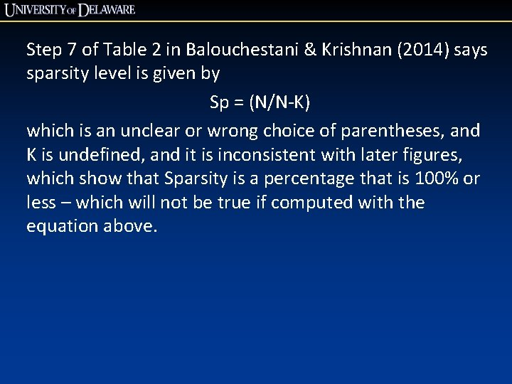 Step 7 of Table 2 in Balouchestani & Krishnan (2014) says sparsity level is