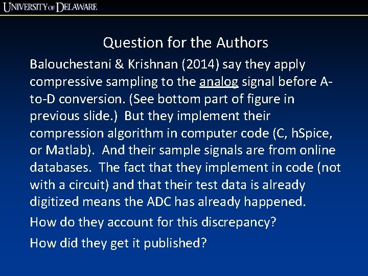 Question for the Authors Balouchestani & Krishnan (2014) say they apply compressive sampling to