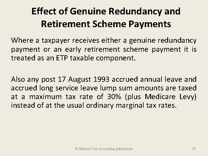 Effect of Genuine Redundancy and Retirement Scheme Payments Where a taxpayer receives either a