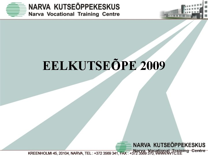 EELKUTSEÕPE 2009