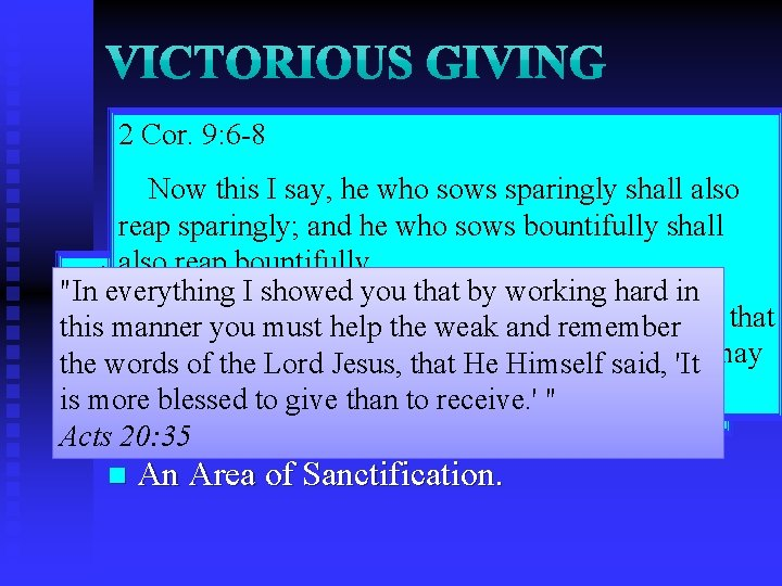 n 2 It's Stewardship. Cor. A 9: 6 -8 n It is Normative to