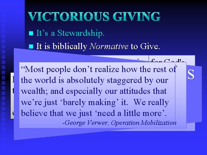 It's a Stewardship. n It is biblically Normative to Give. n 16: 1 -2