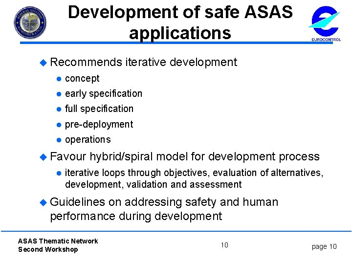 Development of safe ASAS applications u Recommends iterative development l concept l early specification