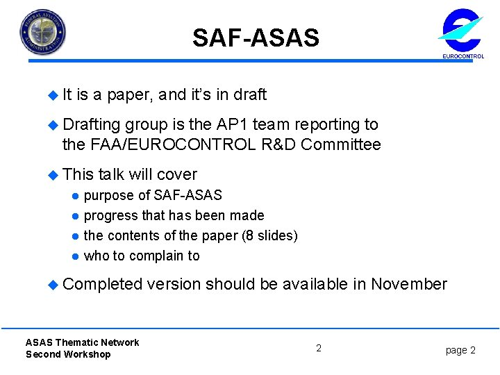 SAF-ASAS u It is a paper, and it's in draft u Drafting group is