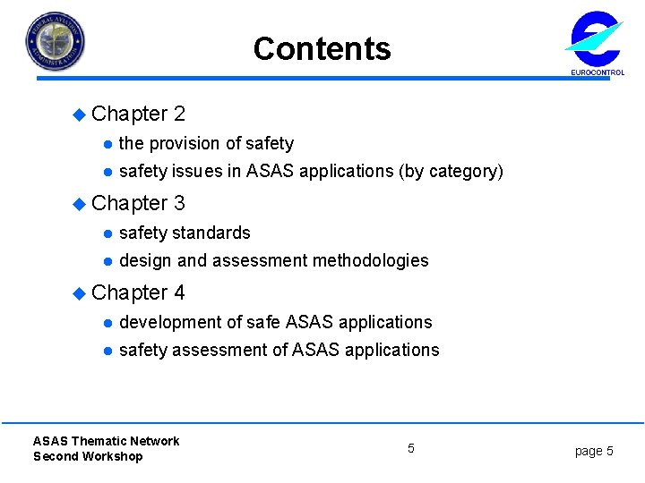 Contents u Chapter 2 l the provision of safety l safety issues in ASAS
