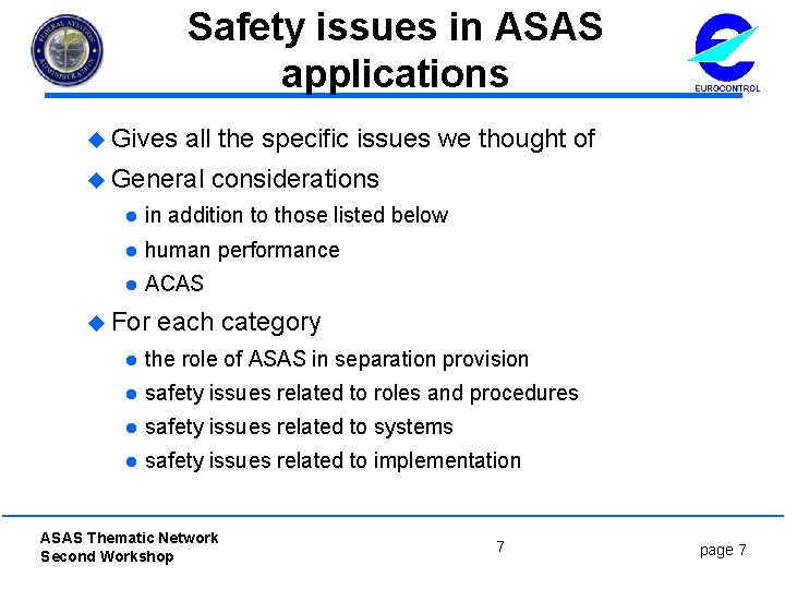 Safety issues in ASAS applications u Gives all the specific issues we thought of