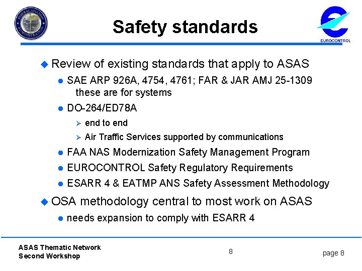 Safety standards u Review of existing standards that apply to ASAS l SAE ARP