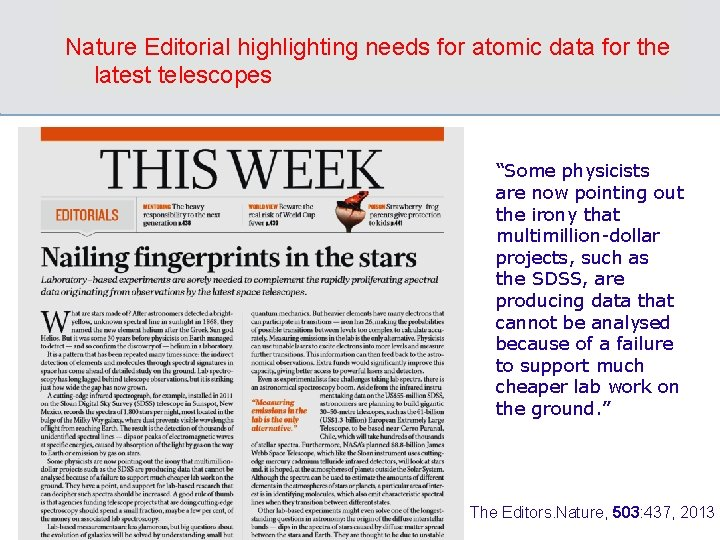 """Nature Editorial highlighting needs for atomic data for the latest telescopes """"Some physicists are"""
